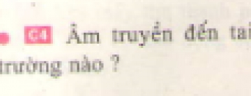C4 trang 38 sgk Vật lí lớp 7