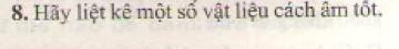 Bài 8 trang 45 sgk vật lý 7