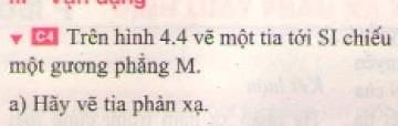 Bài C4 trang 14 sgk vật lí 7